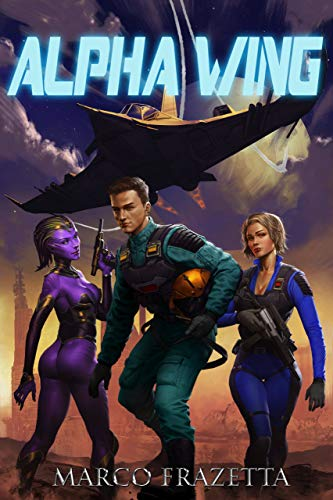 Alpha Wing: A Military Scifi Epic Harem