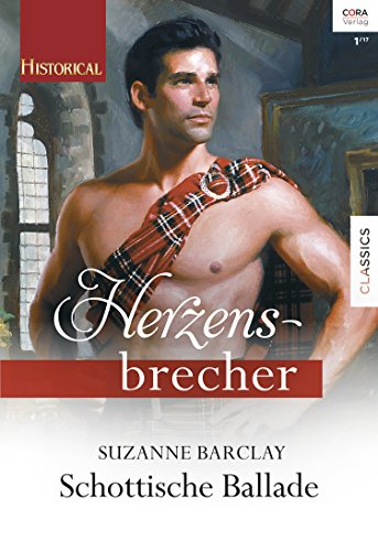 Schottische Ballade (Historical Herzensbrecher 2)