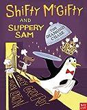 Shifty McGifty & Slippery Sam The Diamon