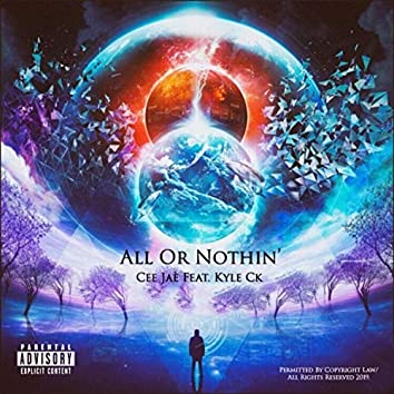 All or Nothin' (feat. Kyle Ck)