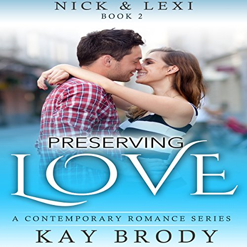 Preserving Love: A Contemporary Romance Series Titelbild