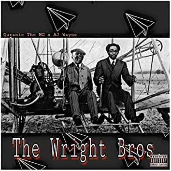 The Wright Bros. (feat. Aj Wayne)