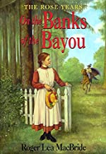 On the Banks of the Bayou (Little House Sequel)
