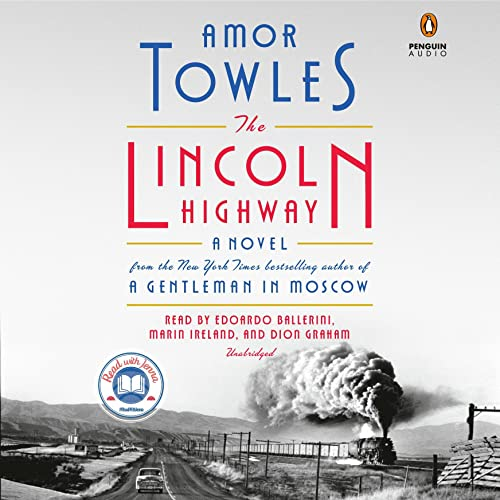 The Lincoln Highway Audiobook By Amor Towles cover art