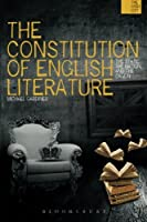 The Constitution of English Literature: The State, the Nation and the Canon (The WISH List) by Michael Gardiner(2015-01-29)