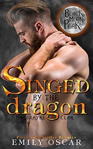 Singed by the Dragon (MacBrayne Clan Book 1)