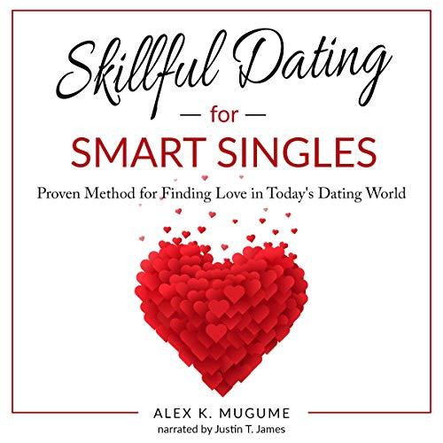 Skillful Dating for Smart Singles audiobook cover art