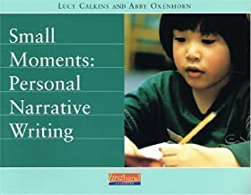 Small Moments: Personal Narrative Writing
