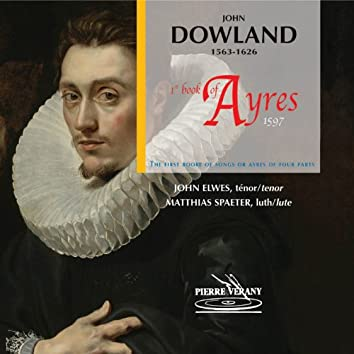 Dowland: First Book of Songs or Ayres