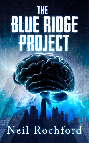 The Blue Ridge Project: A Dark Suspense Novel (The Project Book 1)