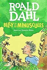 Billy et les Minuscules - FOLIO CADET PREMIERS ROMANS - de 8 à 13 ans de Roald Dahl
