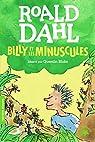 Billy et les Minuscules par Dahl