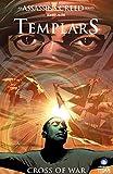 Assassin's Creed: Templars Vol. 2: Cross of War (English Edition)