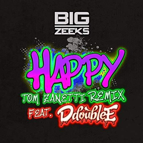 Big Zeeks & Tom Zanetti feat. D Double E
