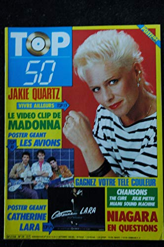 TOP 50 028 1986 09 COVER JAKIE QUARZ CLIP MADONNA NIAGARA THE CURE JULIE PIETRI + POSTERS LES AVIONS CATHERINE LARA