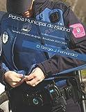 Policía Municipal de Madrid: Temario completo de apoyo - Actualizado 2020 / 2021