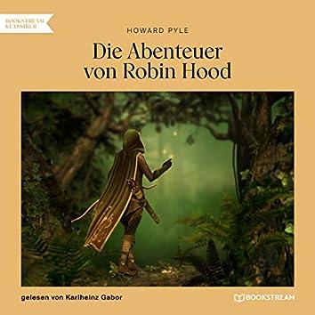 Die Abenteuer von Robin Hood (Ungekürzt)