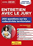 Entretien avec le jury - 200 questions sur les collectivités territoriales - Concours et examens professionnels - Catégories A et B - Concours 2020-2021