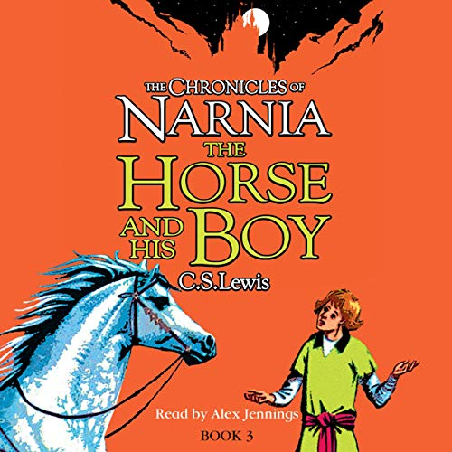 『The Horse and His Boy: The Chronicles of Narnia, Book 5』のカバーアート