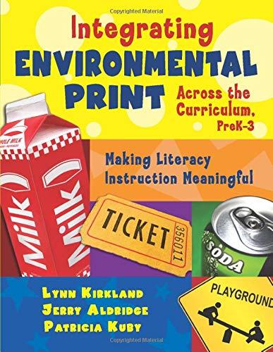 Integrating Environmental Print Across the Curriculum,...