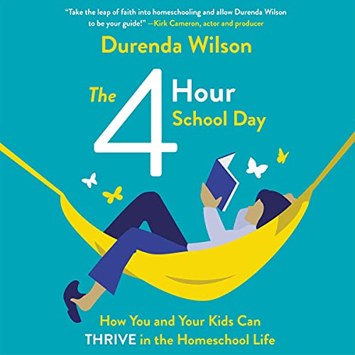 The Four-Hour School Day Audiobook By Durenda Wilson cover art