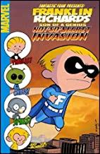 Franklin Richards: Not-So-Secret Invasion (Franklin Richards: Son of a Genius)