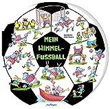 Mein Wimmel-Fußball: | Witziges Kinderbuch ab 3 Jahren, mit extra Suchaufgaben, ideal zum Verschenken
