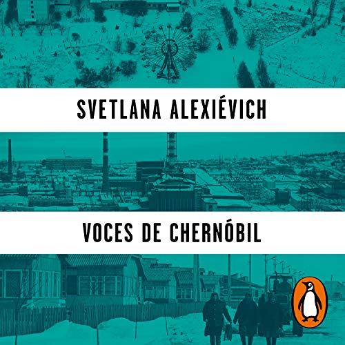 Voces de Chernóbil [Voices from Chernobyl] audiobook cover art