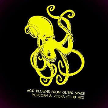 Popcorn & Vodka (Club Mix)