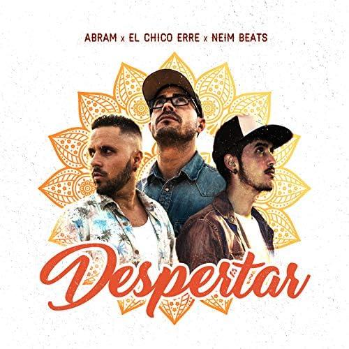 Abram, El Chico Erre & Neim