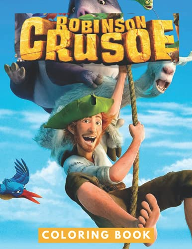 Robinson Crusoe 3D Coloring Book: JUMBO Coloring Book For Kids   Ages 2-13+ Robinson Crusoe 3D Colouring Book Gift For Children
