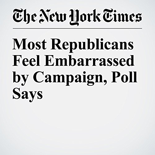 Most Republicans Feel Embarrassed by Campaign, Poll Says cover art