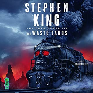 The Dark Tower III     The Waste Lands              By:                                                                                                                                 Stephen King                               Narrated by:                                                                                                                                 Frank Muller                      Length: 18 hrs and 14 mins     14,125 ratings     Overall 4.8