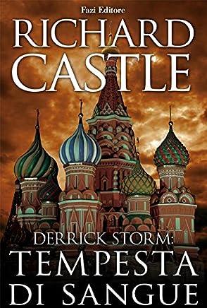 Derrick Storm 3: tempesta di sangue (Derrick Storm - edizione italiana)