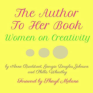 The Author to Her Book: Women on Creativity cover art
