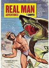 [(Real Man Adventures )] [Author: T Cooper] [Dec-2013]