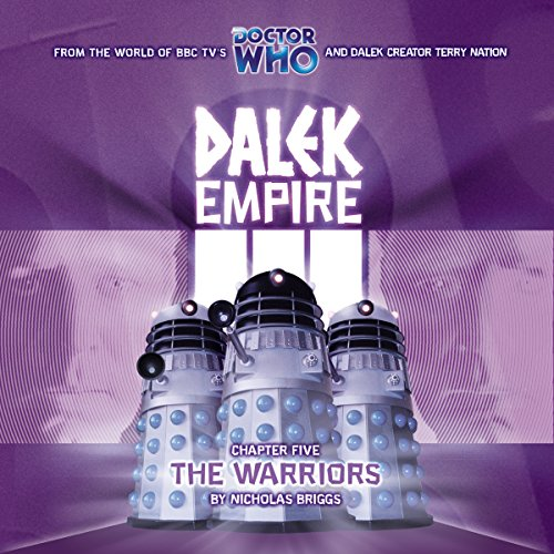 Dalek Empire 3.5 The Warriors audiobook cover art