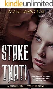 Ebook Stake That Blood Coven Vampire 2 By Mari Mancusi