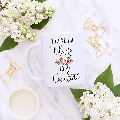 Mug-Vampire Diaries - Taza con texto en inglés 'You're The Elena to My Caroline', 'Best Friend', 'Sister', 'Sister', 'Sister', regalo para hermanas, regalo para hijas, 325 ml, divertida taza de café