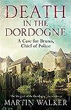 Death in the Dordogne - Bruno, Chief of Police 1