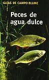 Gu¡a Campo Peces agua dulce (Guía Campo)