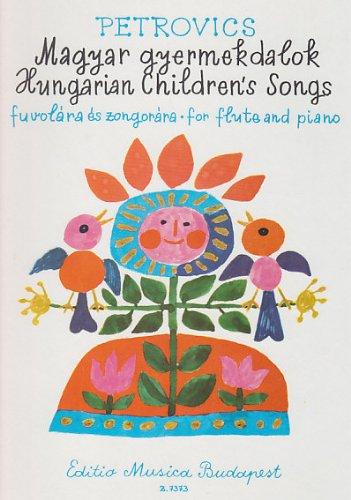 Ungarische Kinderlieder Flûte Traversiere