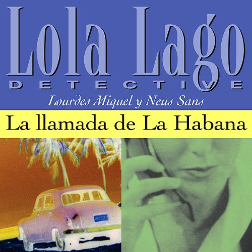 La llamada de La Habana [The Call of Havana] cover art