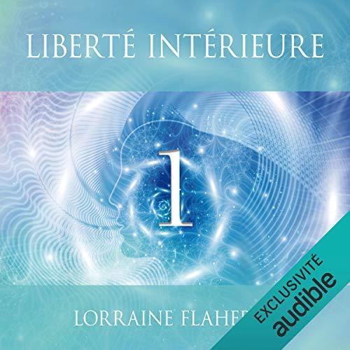 Couverture de Liberté intérieure 1