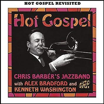 Hot Gospel Revisited