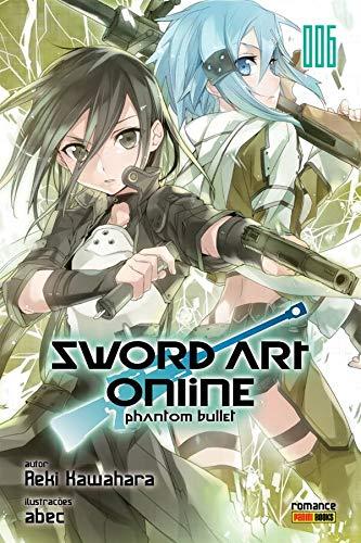 Sword Art Online - Phantom Bullet Volume 6