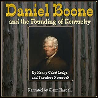 Daniel Boone and the Founding of Kentucky audiobook cover art