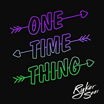 One Time Thing (Morlando Remix)