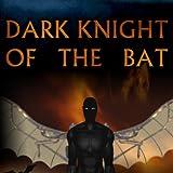 Dark Knight of the Bat Soundtrack
