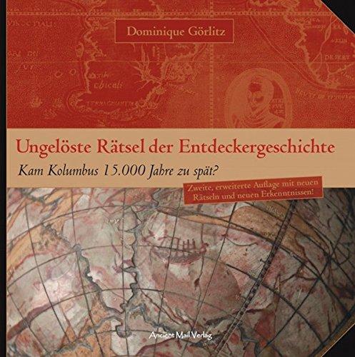 Ungelöste Rätsel der Entdeckergeschichte: Kam Kolumbus 15.000 Jahre zu spät?